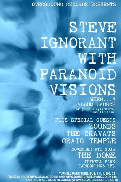 Steve Ignorant with Paranoid Visions - 9 November 2013