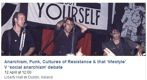 Anarchism, Punk, Cultures of Resistance  - Dublin Anarchist Bookfair 2014