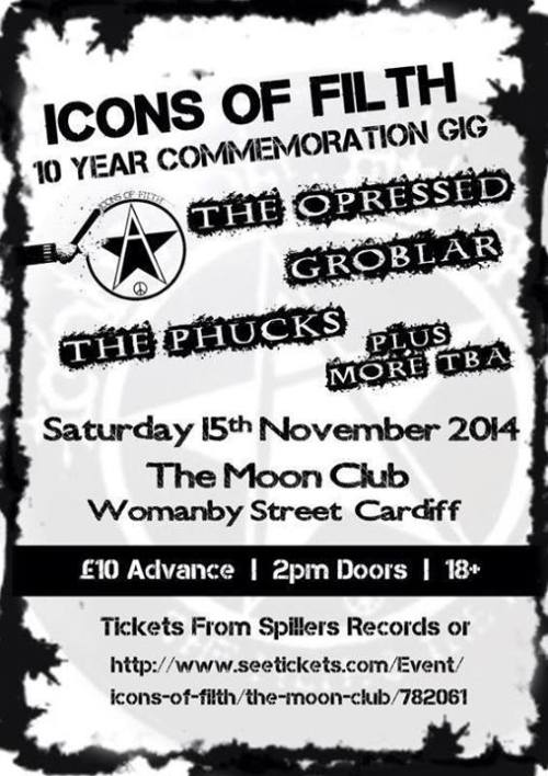 Icons of Filth (10 Year Commemoration), Cardiff, 15 November 2014