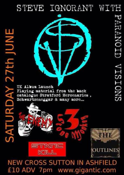 Steve Ignorant - Paranoid Visions - Sutton-in-Ashfield - 27 June 2015
