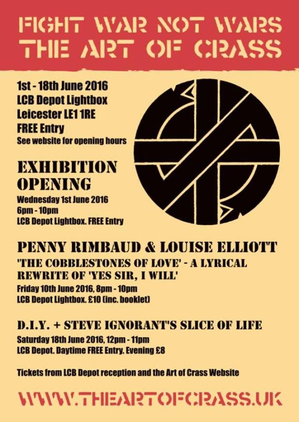 Fight War Not Wars - The Art of Crass - Leicester - June 2016