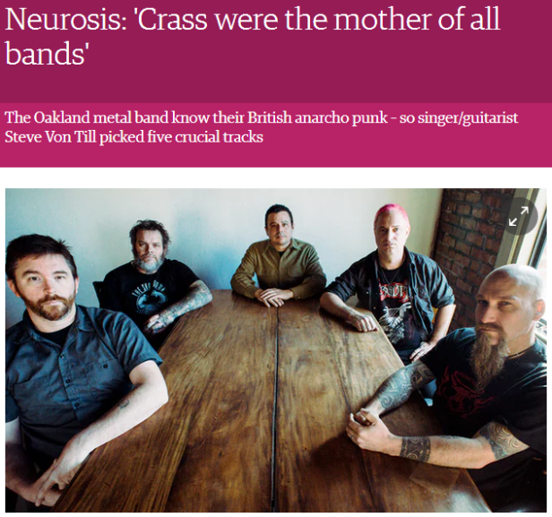 Neurosis - Crass were the mother of all punk bands - The Guardian
