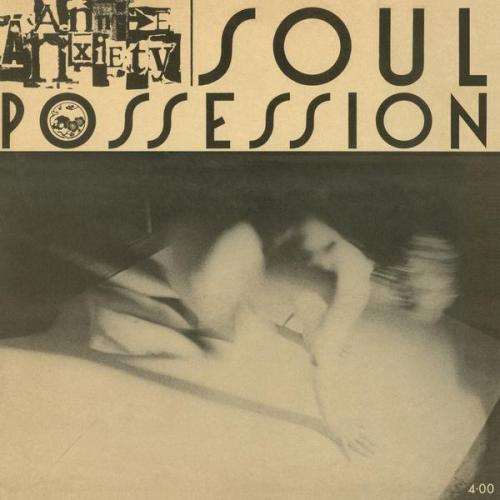 Annie Anxiety - Soul Possession