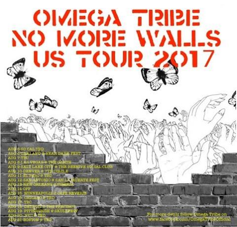 Omega Tribe - No More Walls - US Tour 2017