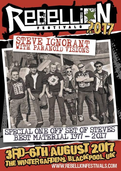 Steve Ignorant - Paranoid Visions -  Rebellion 2017