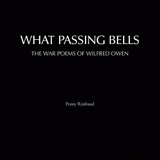 Penny Rimbaud - What Passing Bells