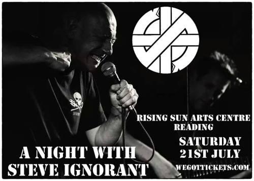 Steve Ignorant - Reading - 21 July 2018 - poster