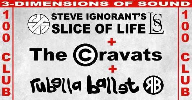Slice of Life - The Cravats - Rubella Ballet - 100 Club, London, 15 December 2018 - Facebook poster