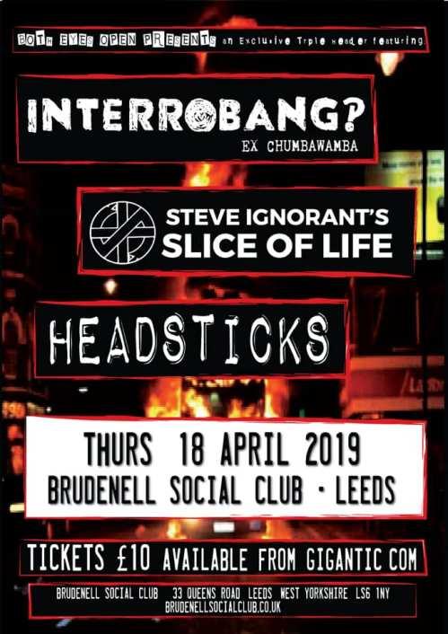 Slice of Life - - Interrobang? - Slice of Life - Headsticks - Leeds - 18 April 2019
