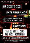 Headsticks - Interrobang? - Slice of Life - Eastfield - Nottingham - 20 April 2019