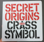 Cover of Secret Origins of the Crass Symbol by Dave King