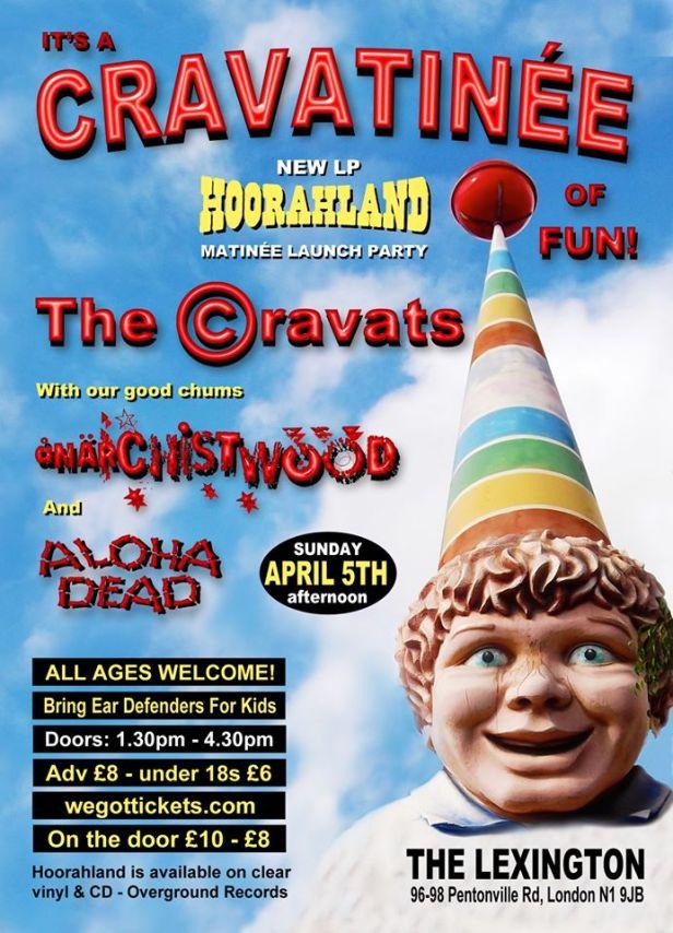The Cravats - Hoorahland - launch matinee