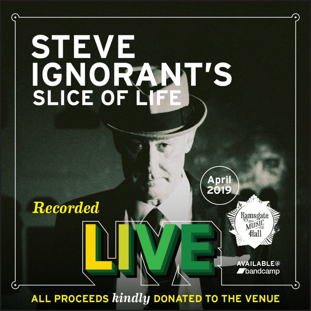 Slice of Life - Live at Ramsgate Music Hall - April 2019 - Bandcamp