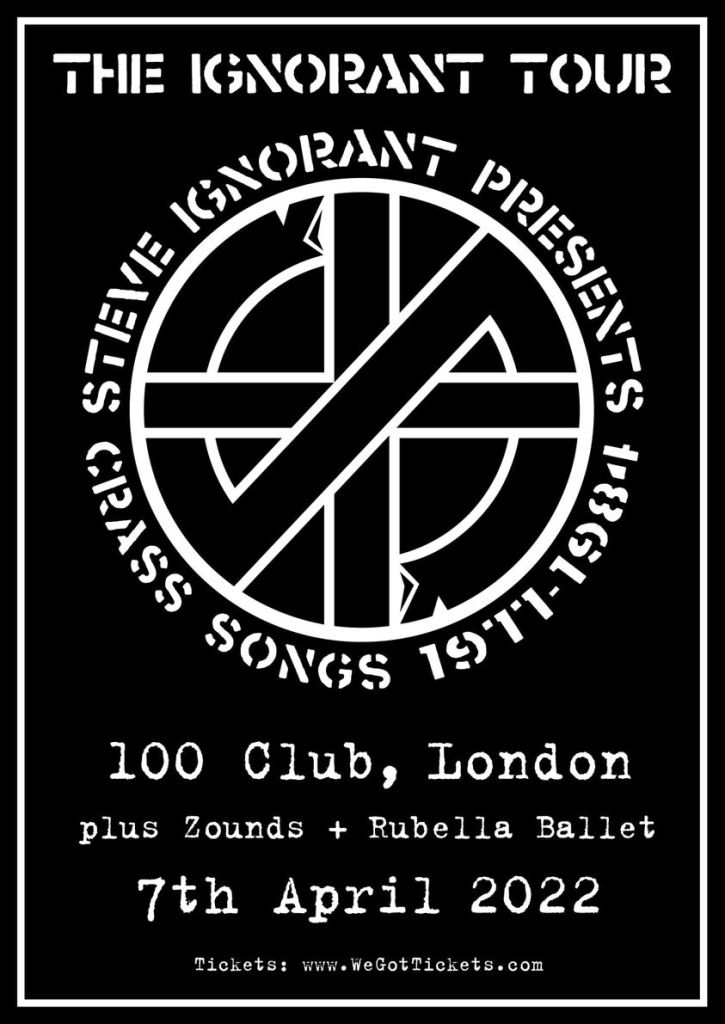 The Ignorant Tour - 100 Club date - rescheduled to 7 April 2022