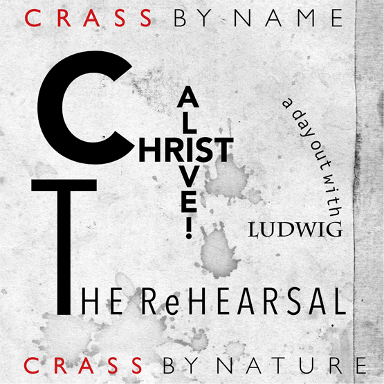 Crass - Christ Alive! The Rehearsal cover