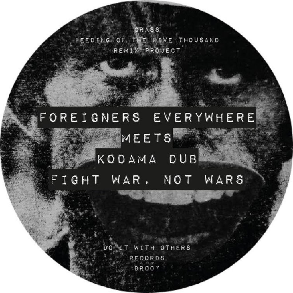 Fight War, Not Wars - Remix - Do It With Others Records