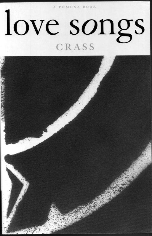 Crass - Love Songs - Pomona
